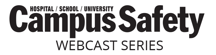 Campus Safety Webcast